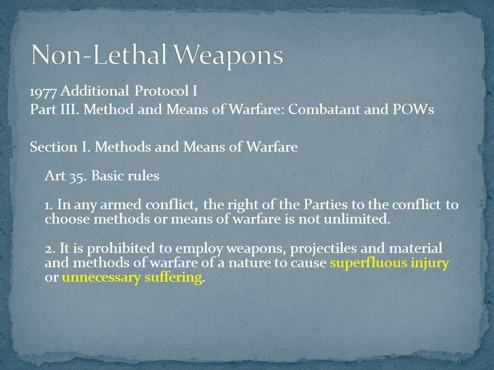 Non-Lethal Weapons