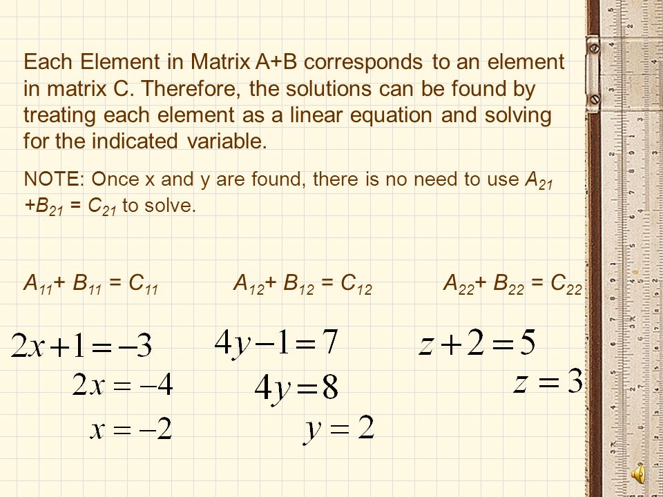Each Element in Matrix A+B corresponds to an element in matrix C