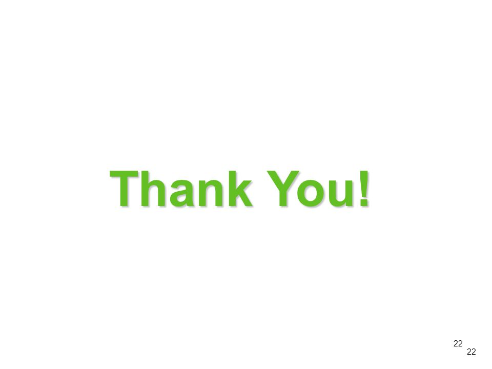 Thank You! This concludes module 5 on Additional Precautions. Thank you! 22 22