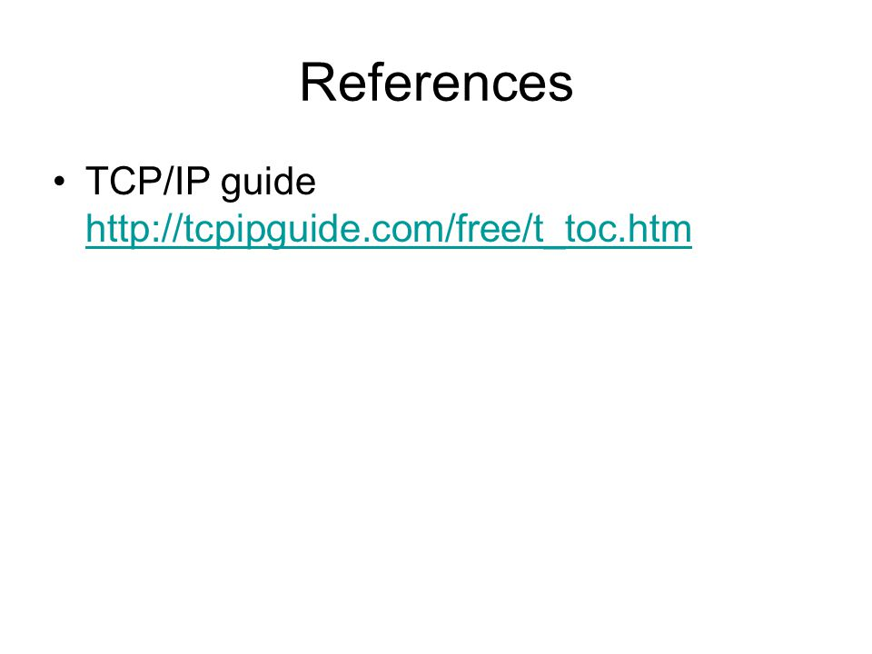 References TCP/IP guide