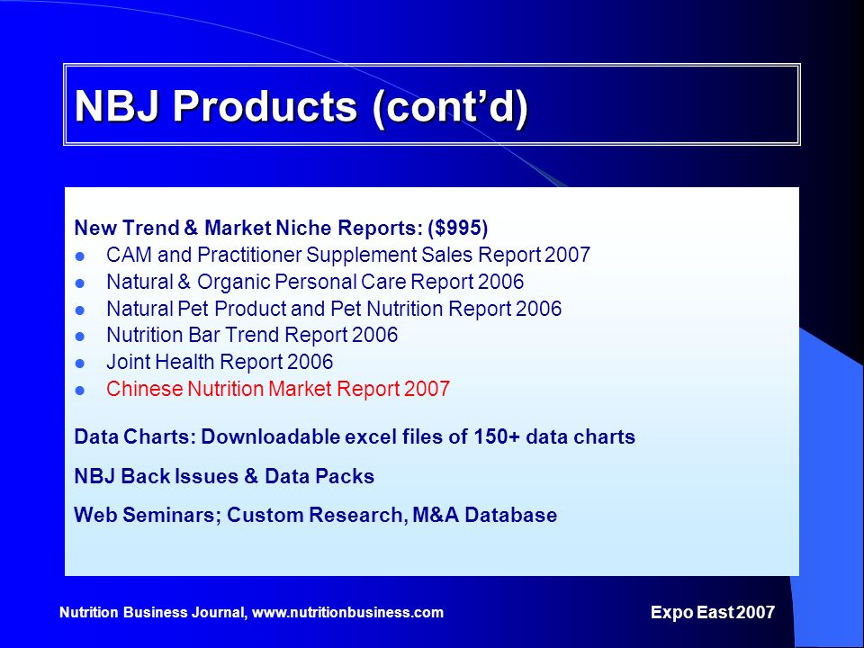 NBJ Products (cont'd) New Trend & Market Niche Reports: ($995)