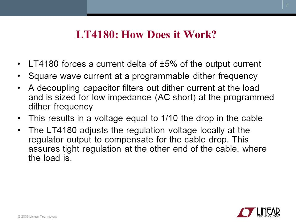 LT4180: How Does it Work LT4180 forces a current delta of ±5% of the output current. Square wave current at a programmable dither frequency.