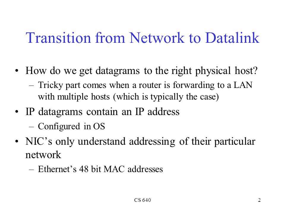 Transition from Network to Datalink