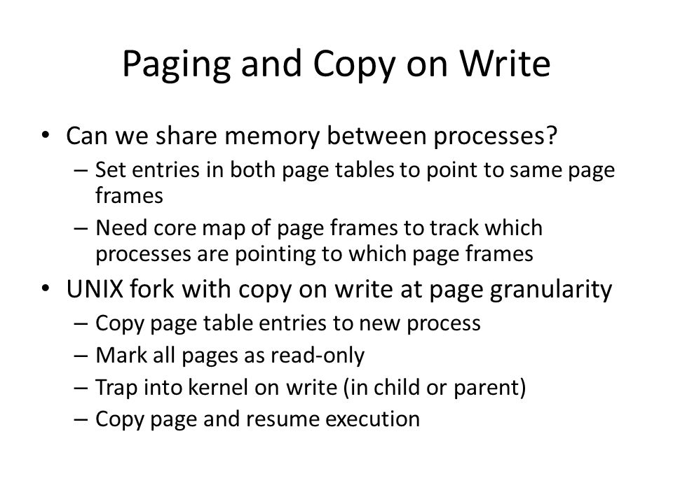 Paging and Copy on Write