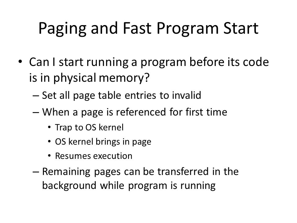 Paging and Fast Program Start