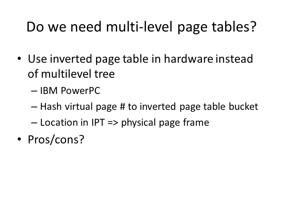 Do we need multi-level page tables
