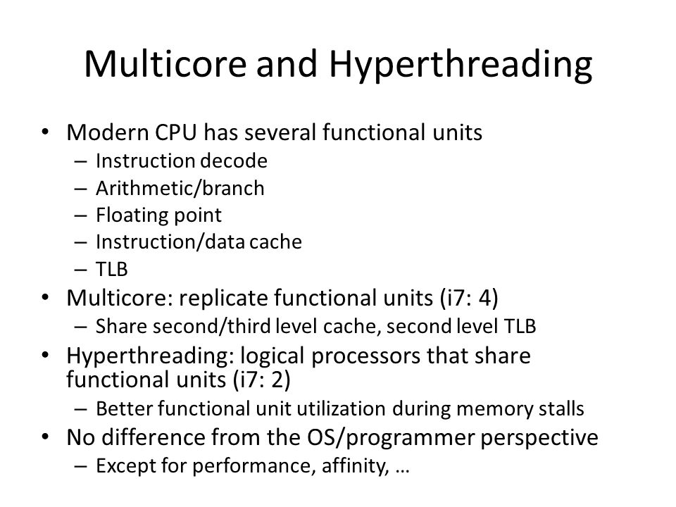 Multicore and Hyperthreading