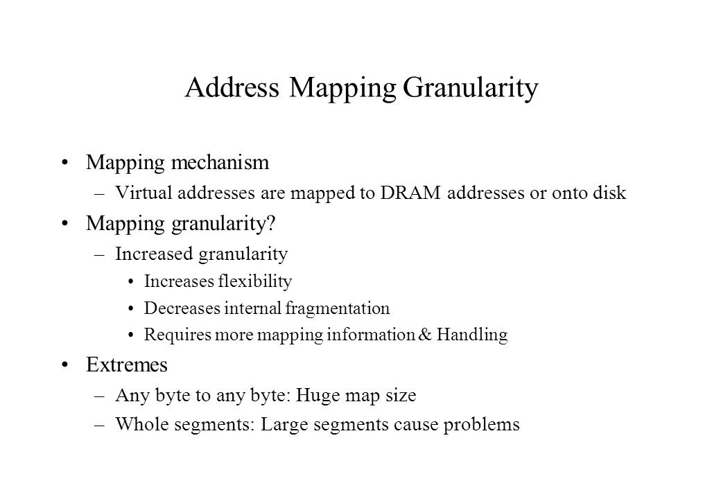 Address Mapping Granularity