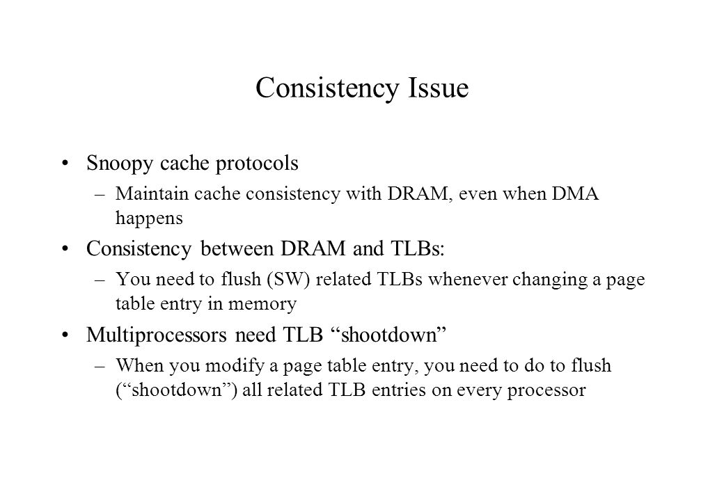Consistency Issue Snoopy cache protocols