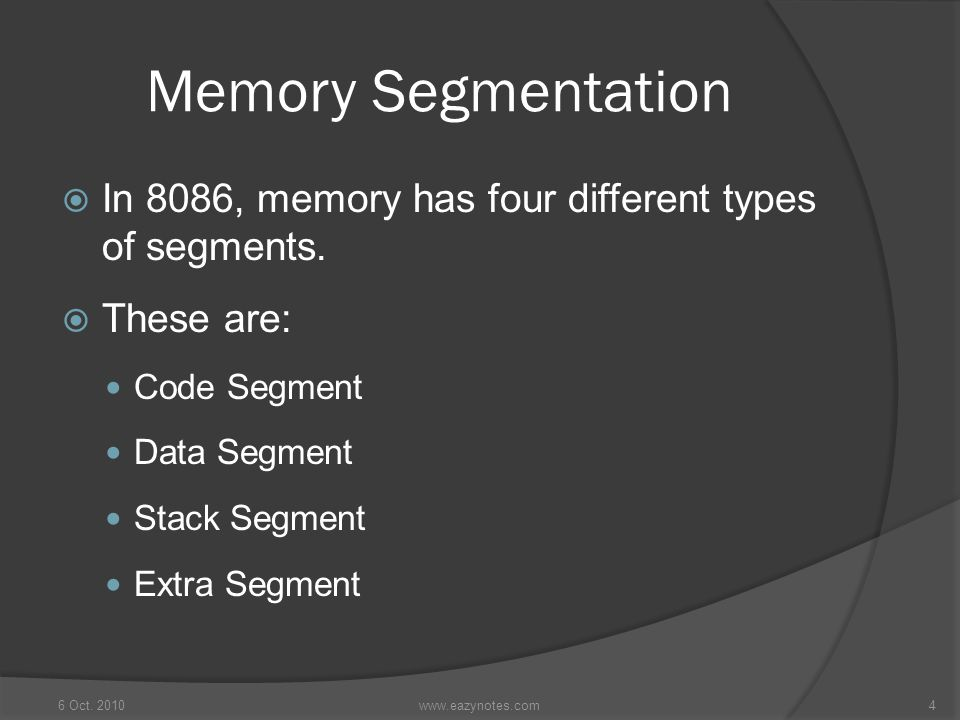 Memory Segmentation In 8086, memory has four different types of segments. These are: Code Segment.