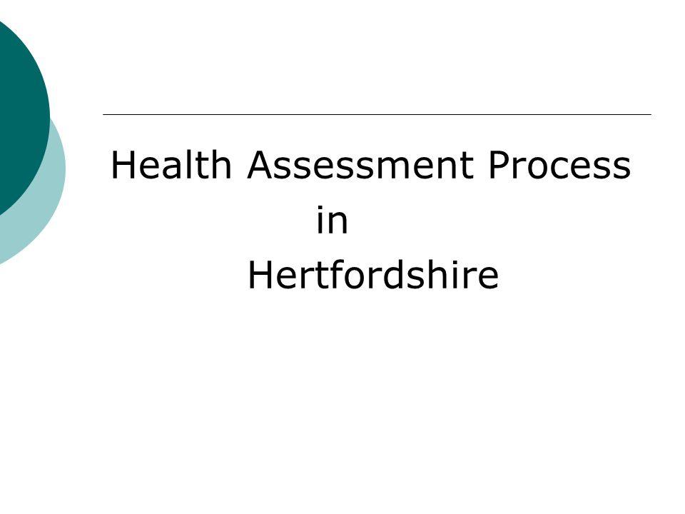 Health Assessment Process
