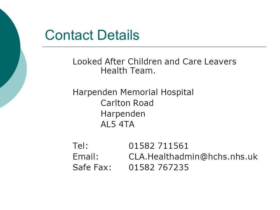 Contact Details Looked After Children and Care Leavers Health Team.