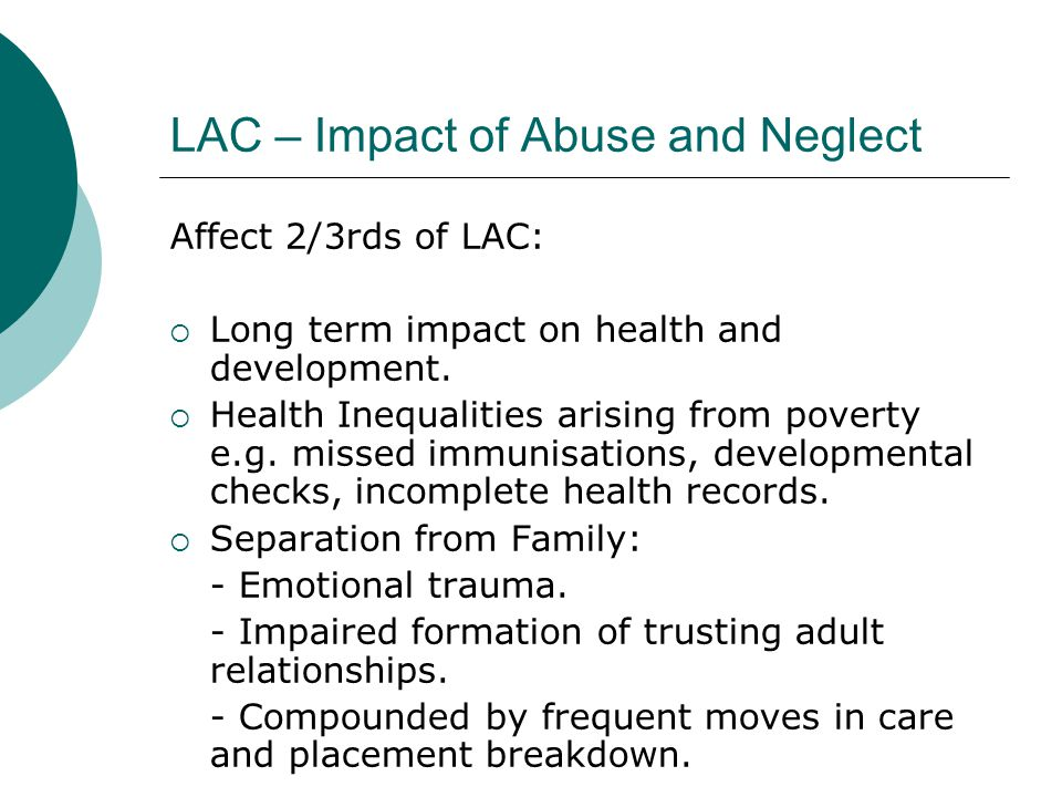 LAC – Impact of Abuse and Neglect