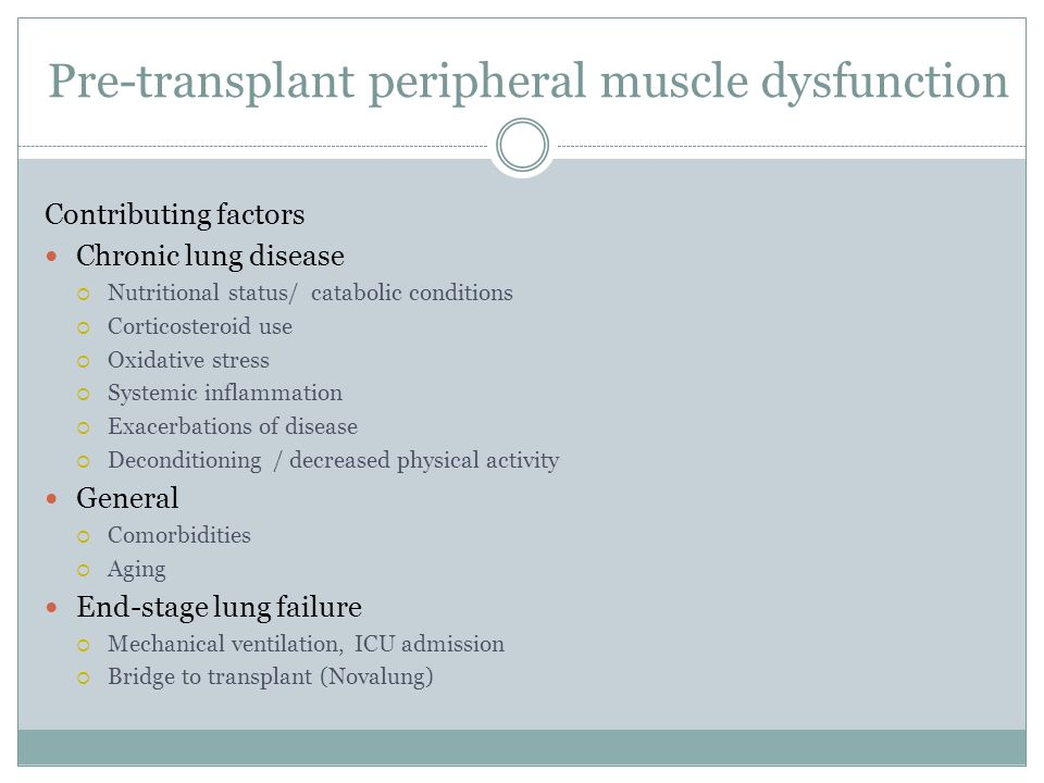 Pre-transplant peripheral muscle dysfunction