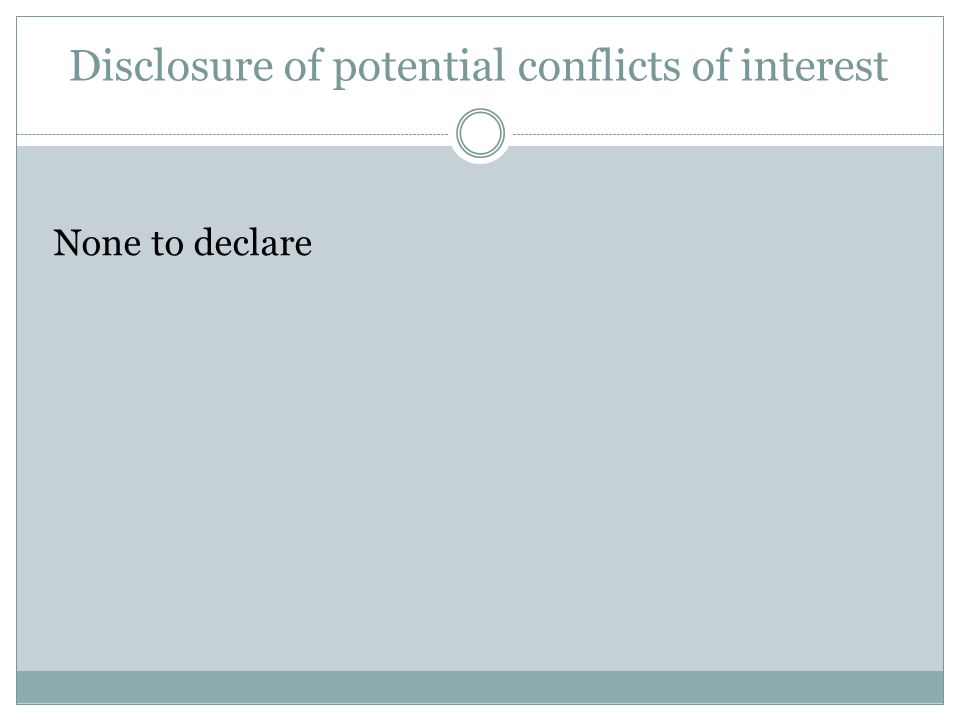 Disclosure of potential conflicts of interest
