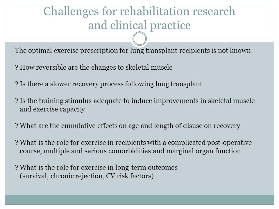 Challenges for rehabilitation research and clinical practice