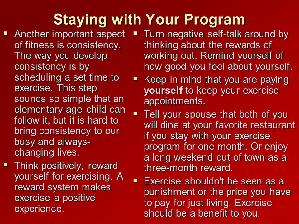 Staying with Your Program