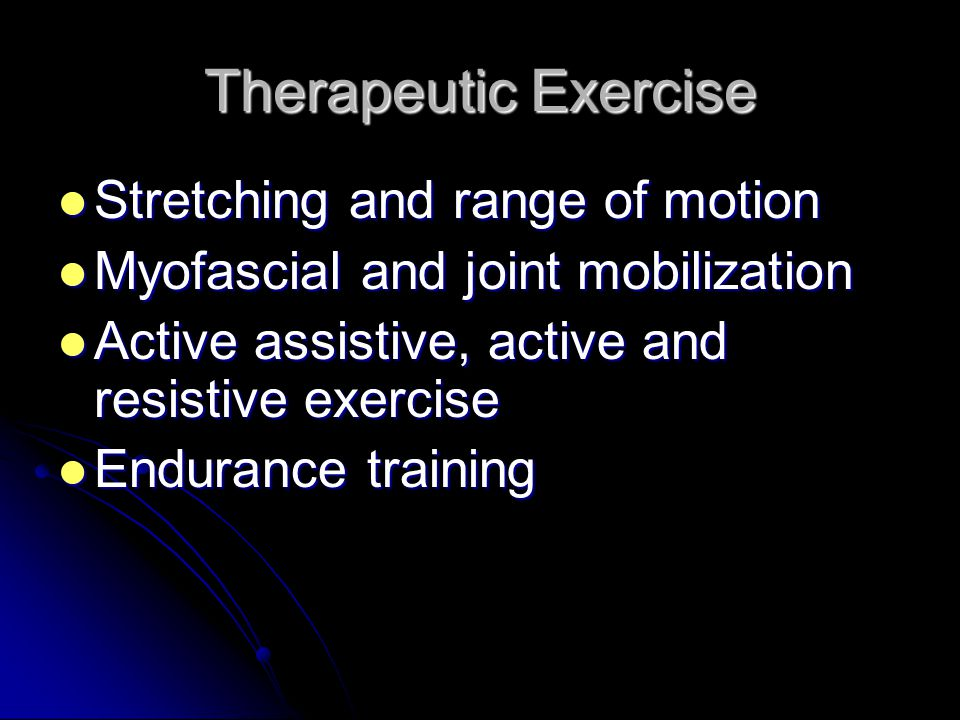 Therapeutic Exercise Stretching and range of motion