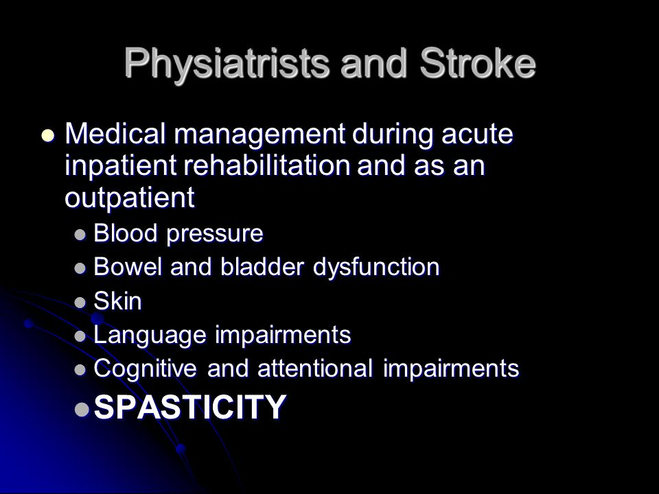 Physiatrists and Stroke