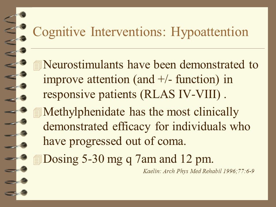 Cognitive Interventions: Hypoattention