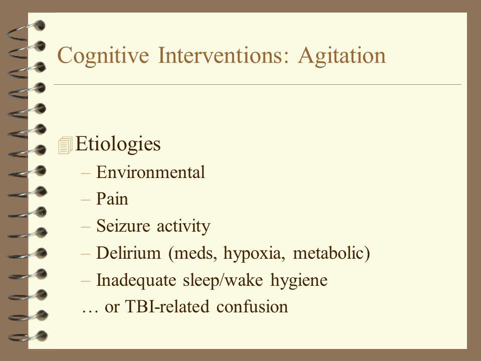 Cognitive Interventions: Agitation