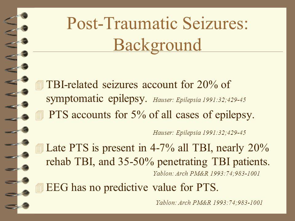 Post-Traumatic Seizures: Background