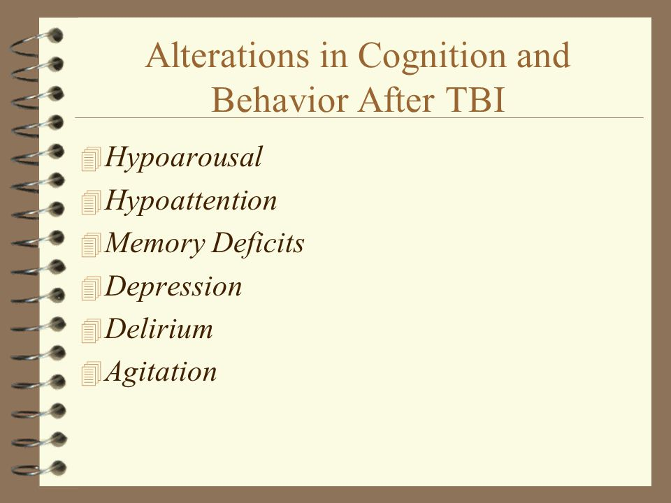 Alterations in Cognition and Behavior After TBI