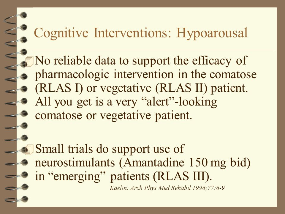 Cognitive Interventions: Hypoarousal