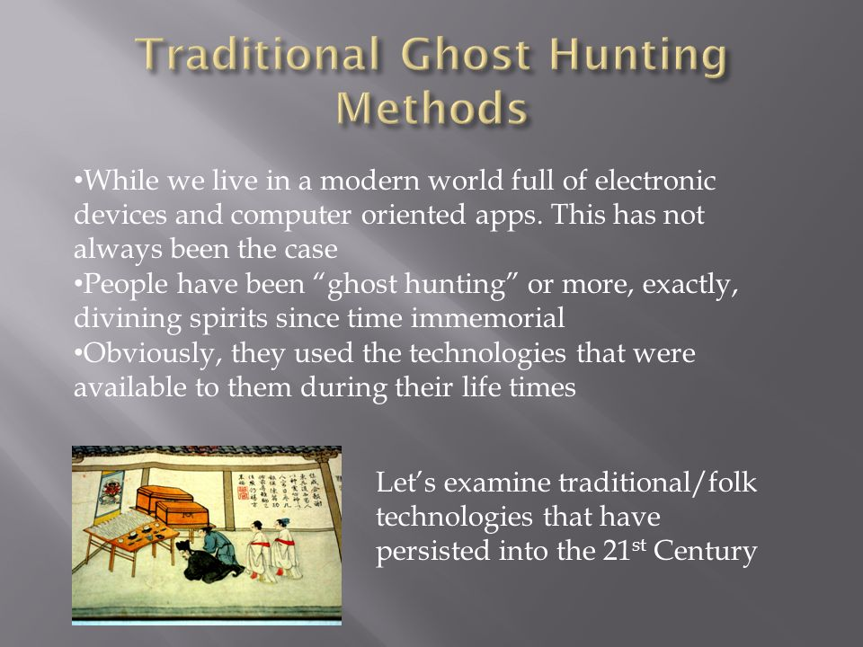 Traditional Ghost Hunting Methods
