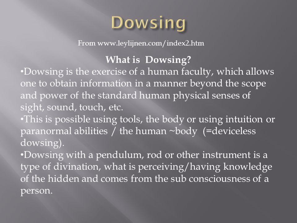 Dowsing What is Dowsing