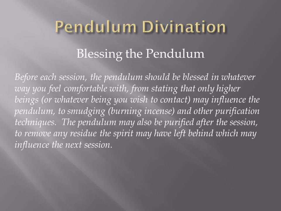 Pendulum Divination Blessing the Pendulum