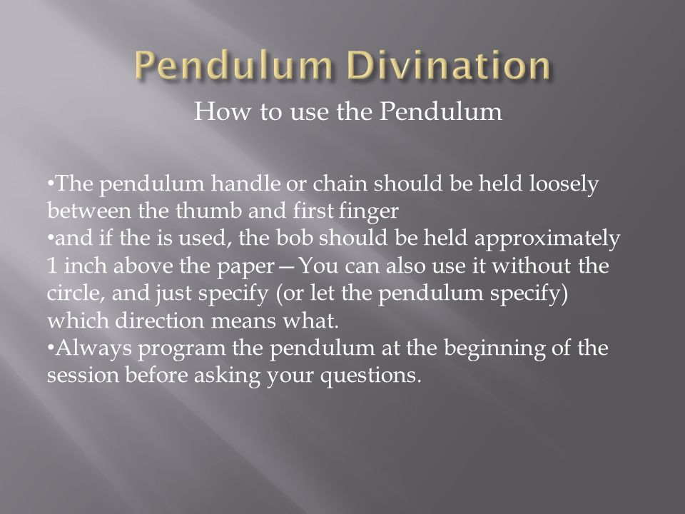 Pendulum Divination How to use the Pendulum