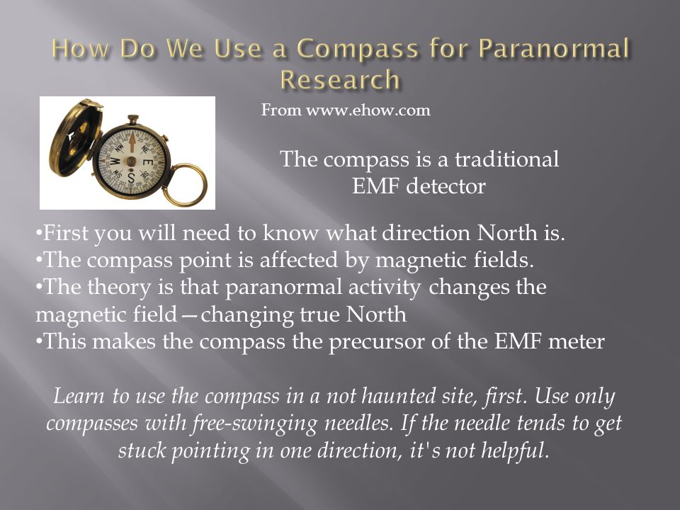 How Do We Use a Compass for Paranormal Research