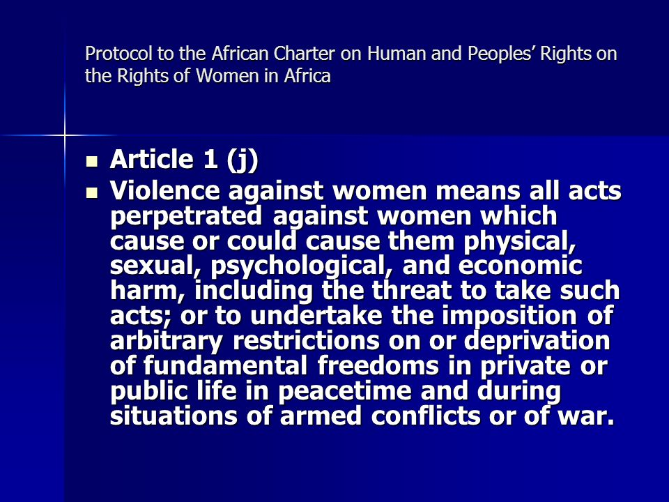 Protocol to the African Charter on Human and Peoples' Rights on the Rights of Women in Africa