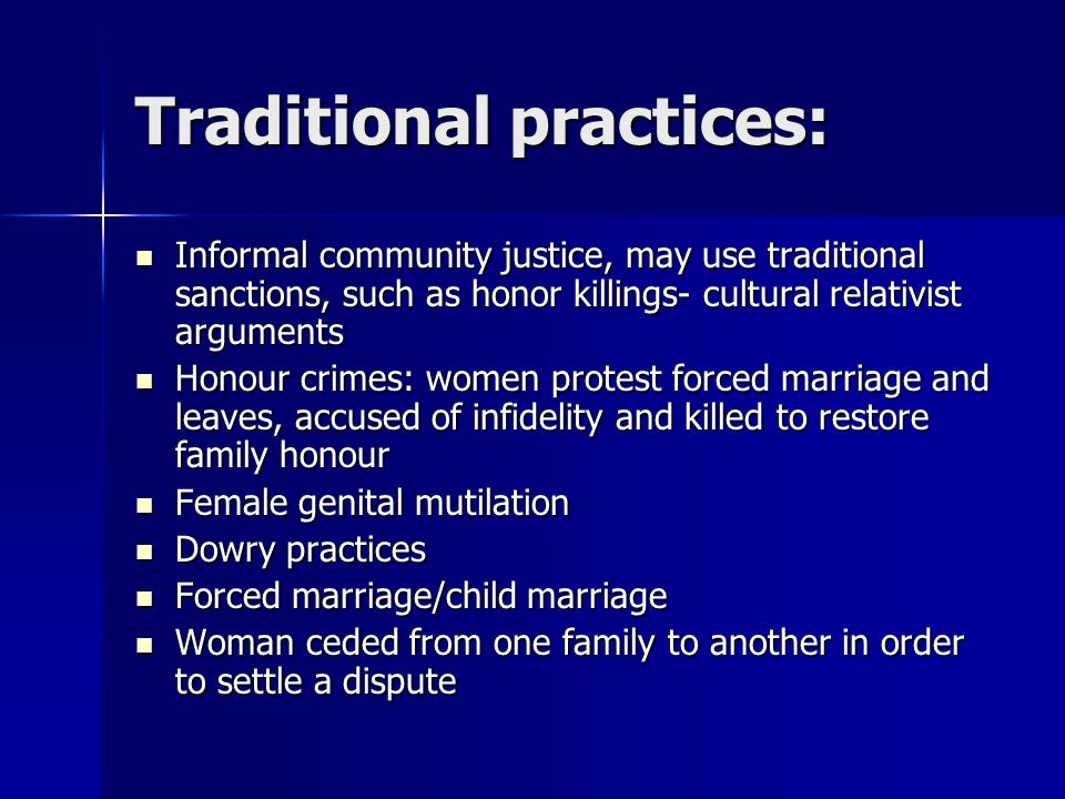 Traditional practices: