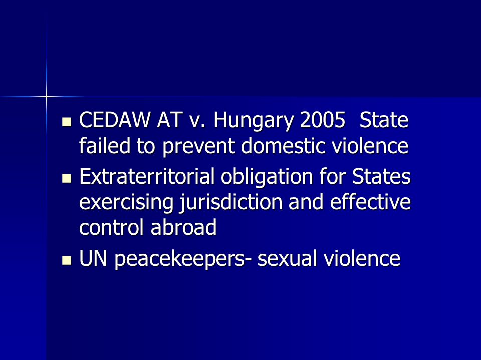 CEDAW AT v. Hungary 2005 State failed to prevent domestic violence
