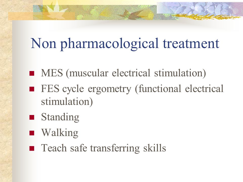 Non pharmacological treatment