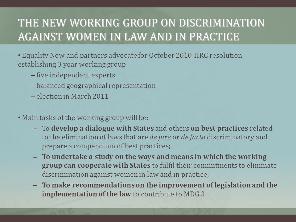 THE NEW WORKING GROUP ON DISCRIMINATION AGAINST WOMEN IN LAW AND IN PRACTICE