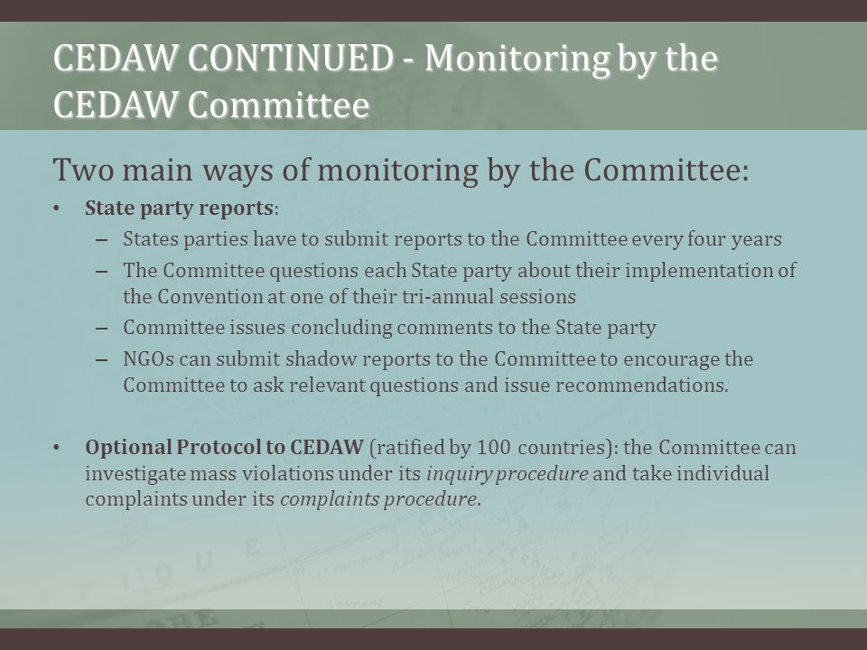 CEDAW CONTINUED - Monitoring by the CEDAW Committee