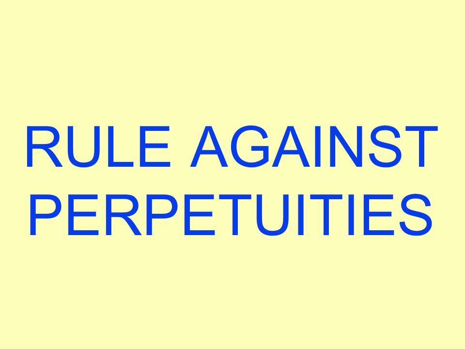 RULE AGAINST PERPETUITIES