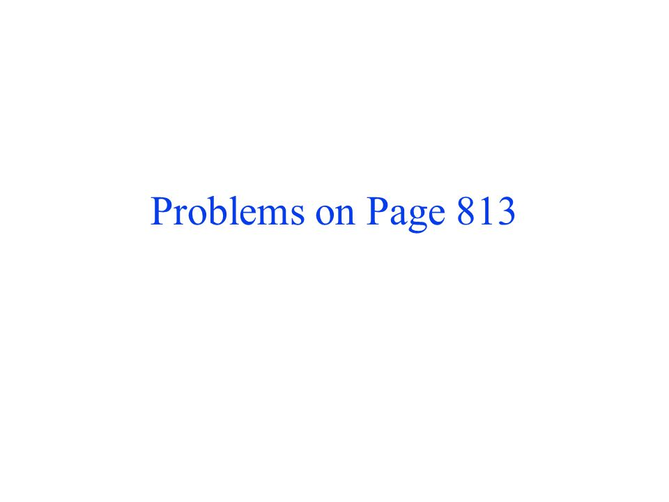 Problems on Page 813