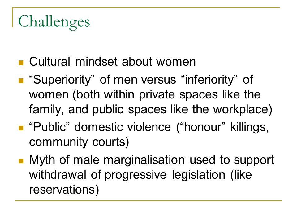 Challenges Cultural mindset about women