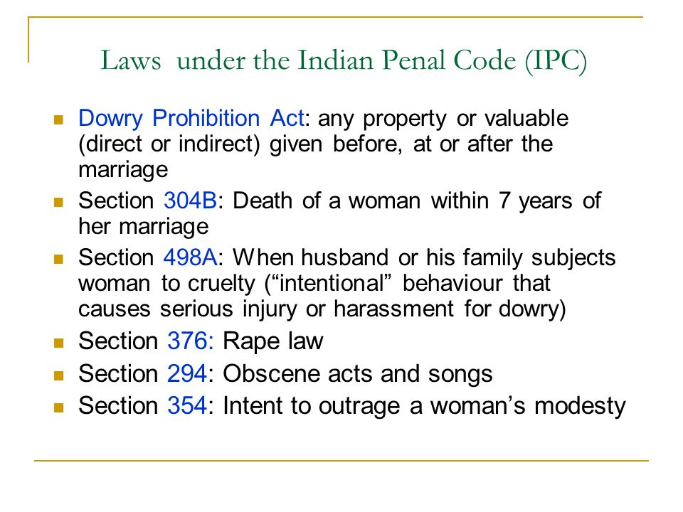 Laws under the Indian Penal Code (IPC)