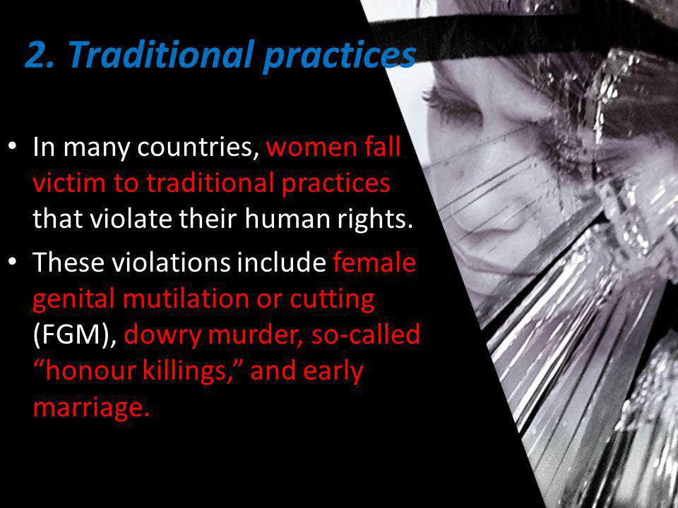 2. Traditional practices