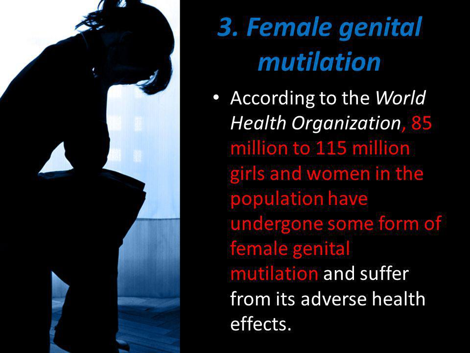3. Female genital mutilation