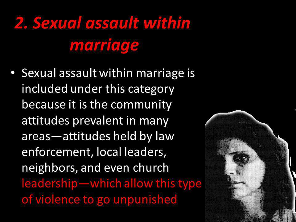 2. Sexual assault within marriage