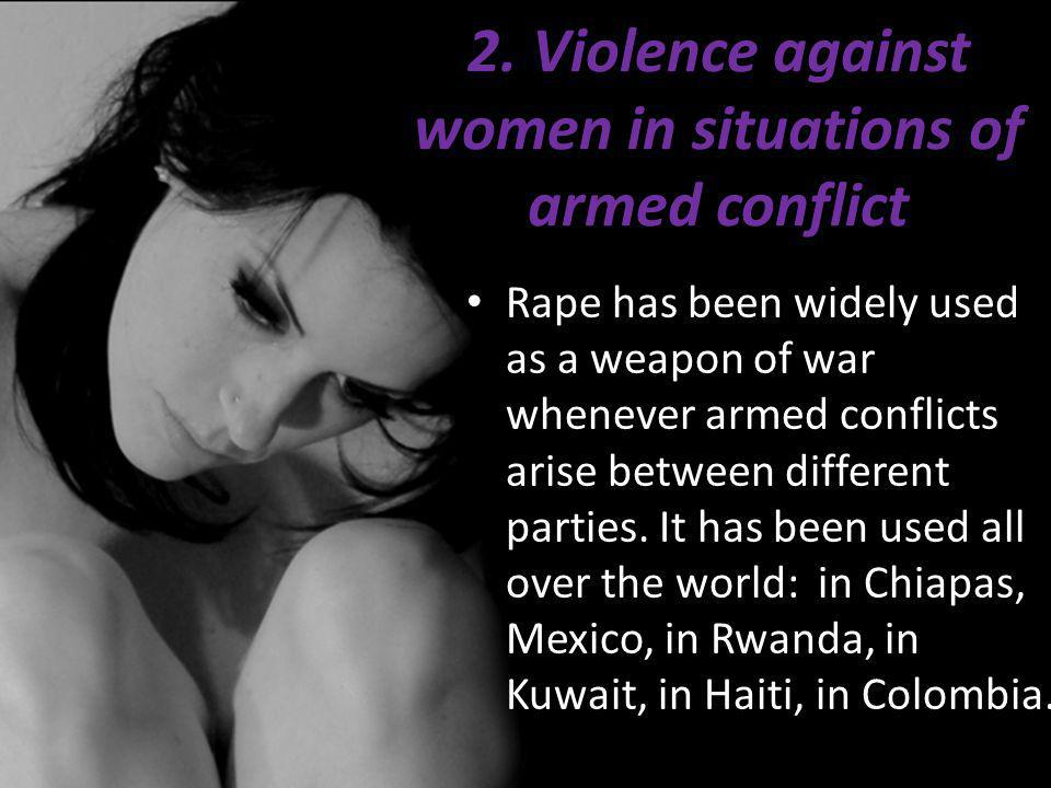 2. Violence against women in situations of armed conflict