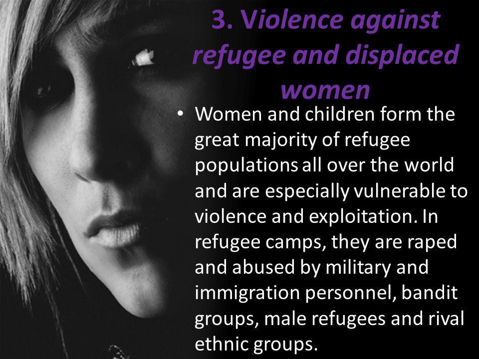 3. Violence against refugee and displaced women