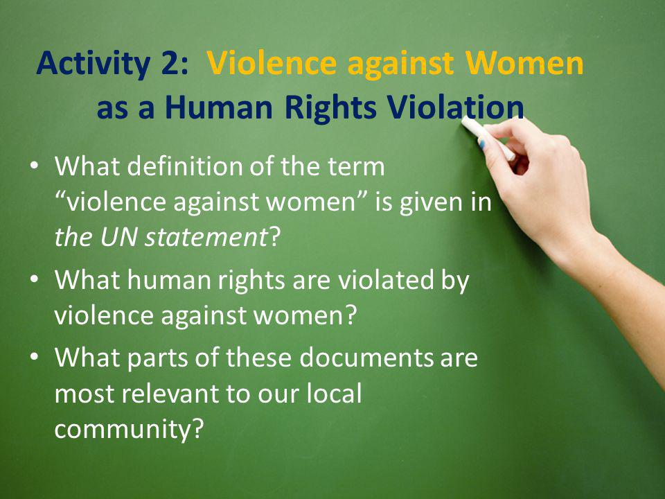 Activity 2: Violence against Women as a Human Rights Violation