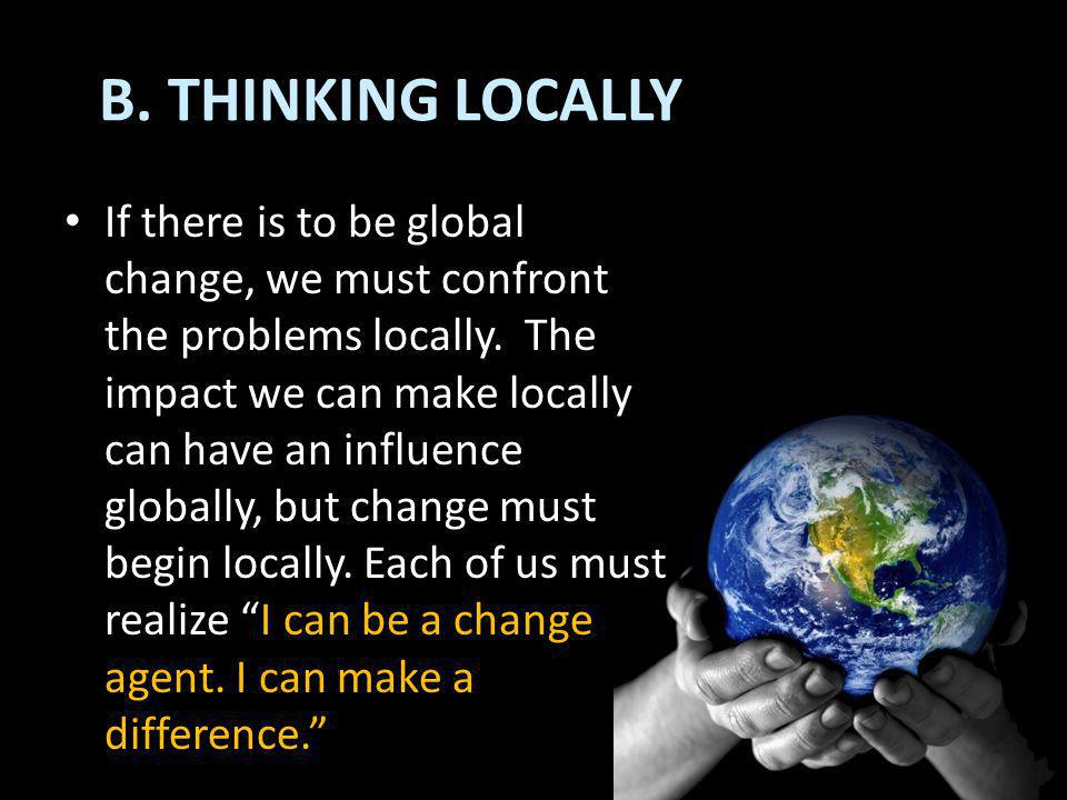 B. THINKING LOCALLY